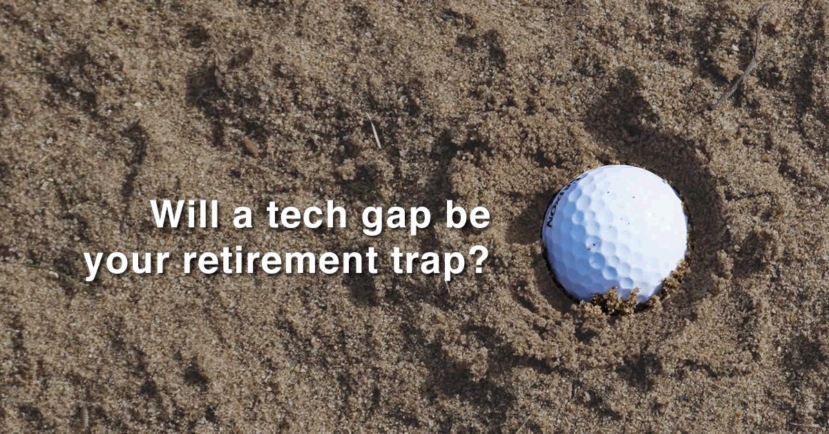 Will a tech gap be your retirement trap? Improve the chances of selling your business