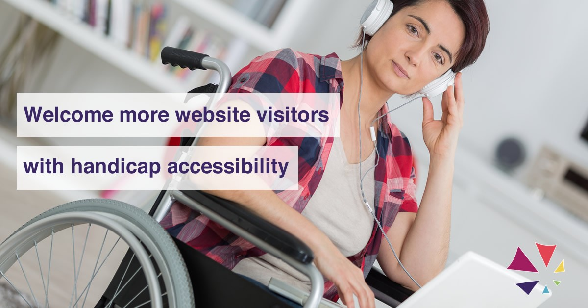 Handicap accessible websites welcome more visitors to your business